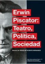 Teatro, Politica, Sociedad